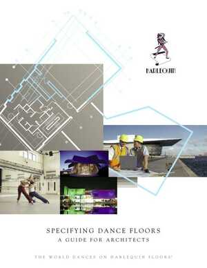 <!-- 010 -->Specifying Dance Floors - A Guide for Architects