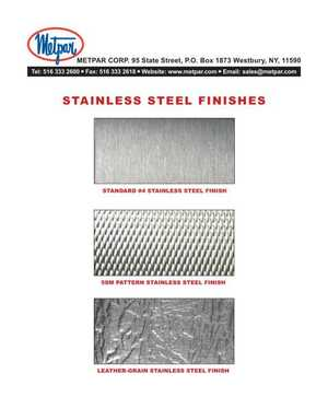 <!-- 020 -->Stainless Steel Finishes