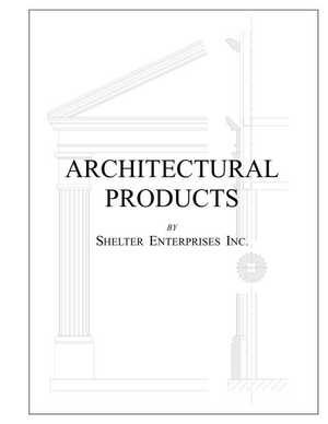 <!-- 010 -->Architectural Products